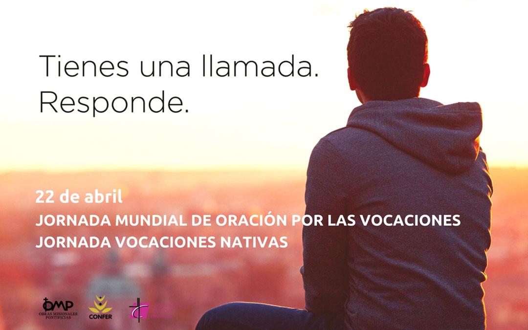 """""""Tienes una llamada. Responde"""": Jornada Mundial de Oración por las Vocaciones y Vocaciones Nativas"""