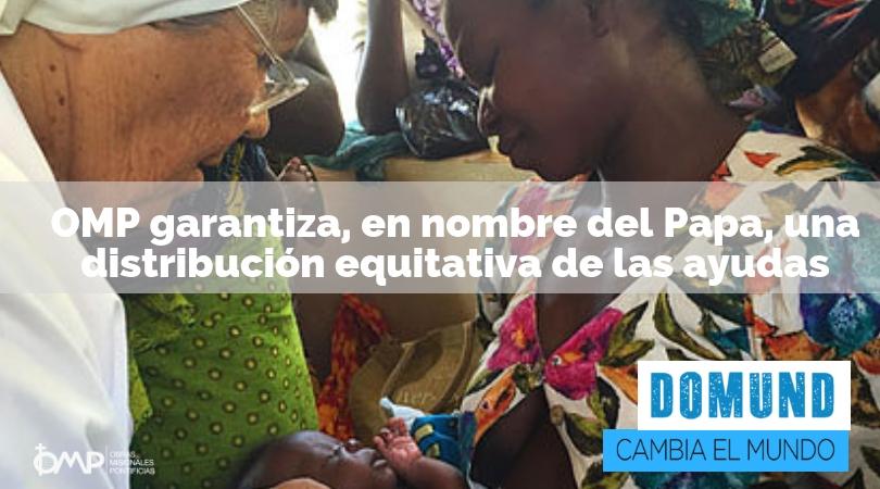 Las ayudas y donativos del Domund apoyan a todas las misiones