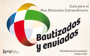 Guía en español para el Mes Misionero Extraordinario - Octubre 2019