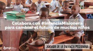 Donativos para ayudar a los niños con Infancia Misionera