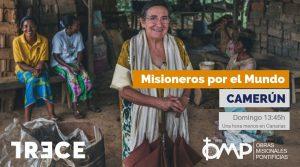 Programa Misioneros por el Mundo en Baffousam, Camerún