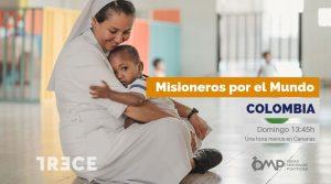 Programa Misioneros por el Mundo en Colombia