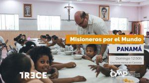 Misioneros por el Mundo en Panamá