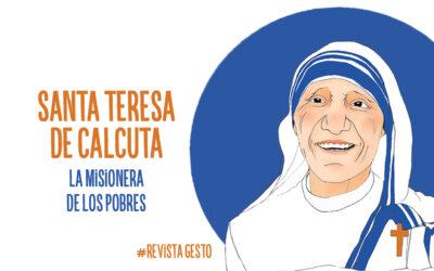 """Santa Teresa de Calcuta: """"Si hubiera pobres en la Luna, iría allí"""""""